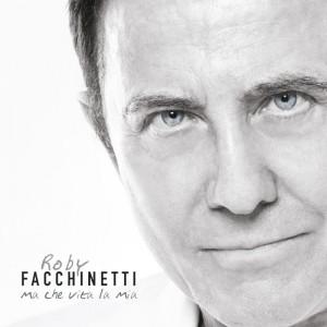 Roby-Facchinetti_Ma-che-vita-la-mia_Cover-album_b-300x300
