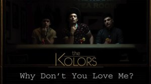 The-Kolors-Why-Dont-You-Love-Me-coverart