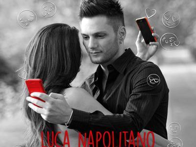 Luca Napolitano - Ci whatsappiamo-kNlH--1280x960@Produzione