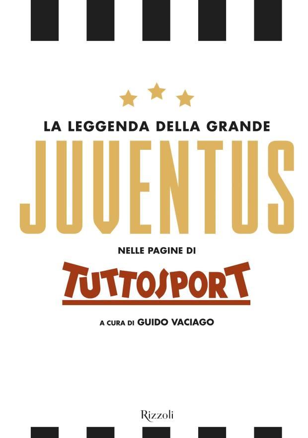 COVER bassa La leggenda della grande Juventus