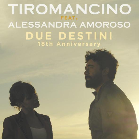 Tiromancino_Alessandra Amoroso_Due Destini