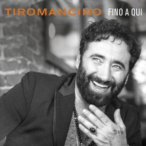 Tiromancino_cover album_Fino a Qui_m