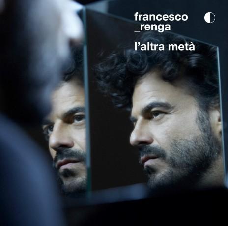 L'altra metà_cover_Francesco Renga
